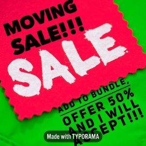 MOVING SALE!!! 50% off everything!!!